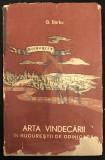 BARBU G. - ARTA VINDECARII IN BUCURESTII DE ODINIOARA, 1967, Bucuresti