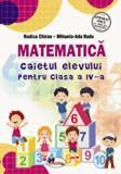 Cumpara ieftin Matematica. Caietul elevului pentru clasa a IV-a, Chiran/Rodica Chiran, Mihaela-Ada Radu, Aramis