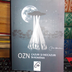VLAD-IONUT MUSCELEANU - OZN , CAZURI SI (NE)CAZURI IN ROMANIA , 2018