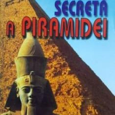 Energia secreta a piramidei- Max Toth, Greg Nielsen