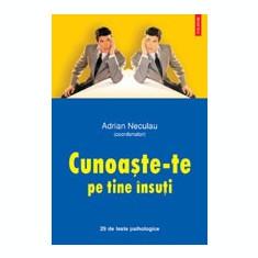 Adrian Neculau - Cunoaște-te pe tine însuți