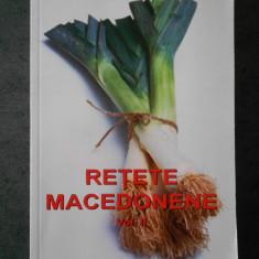 LIANA DUMITRESCU - RETETE MACEDONENE volumul 2