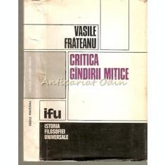 Critica Gindirii Mitice - Vasile Frateanu