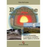 Resurse regenerabile subterane. Ghid de documentare si concepere a instalatiilor pentru captare si conversie - Victor Emil Lucian