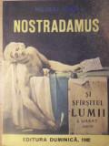 NOSTRADAMUS SI SFARSITUL LUMII - NICOLAE STOIE
