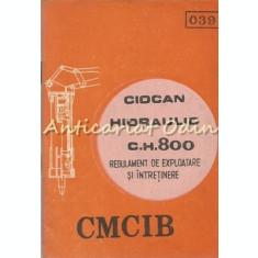 Regulament De Exploatare Si Intretinere. Ciocan Hidraulic CH 800