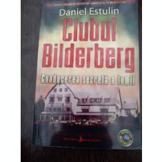 CLUBUL BILDERBERG CONDUCEREA SECRETA A LUMII de DANIEL ESTULIN