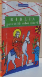 BIBLIA POVESTITA CELOR TINERI , 2006