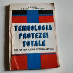 V. DONCIU , D.DAVID ,I.PATRASCU - TEHNOLOGIA PROTEZEI TOTALE