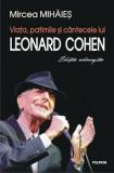Viata, patimile si cantecele lui Leonard Cohen. Editie adaugita/Mircea Mihaies