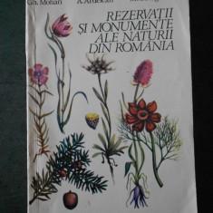 GH. MOHAN - REZERVATII SI MONUMENTE ALE NATURII DIN ROMANIA