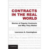 Contracts in the Real World: Stories of Popular Contracts and Why They Matter - Lawrence A. Cunningham