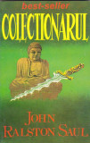 JOHN RALSTON SAUL - COLECTIONARUL