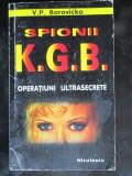 Spionii KGB. Operatiuni ultrasecrete-V.P.Borovicka