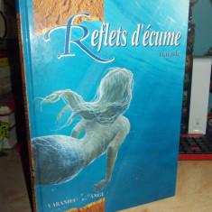 CARTE BENZI DESENATE : REFLETS D'ECUME ~ NAIADE ~  DESENE ALBERTO VARANDA , 1994