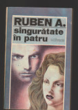 C9634 SINGURATATE IN PATRU - RUBEN A.