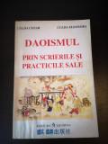 Daoismul prin scrierile si practicile sale- C. & E. Culda, Licorna 1995, 271 pag