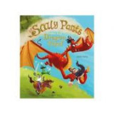 Sir Scaly Pants and the Dragon Thief - John Kelly