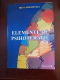 ELEMENTE DE PSIHOTERAPIE- IRINA HOLDEVICI, R3E