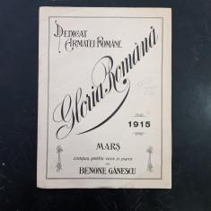 PARTITURA MUZICALA ROMANEASCA-GLORIA ROMANA-MARS DEDICAT ARMATEI ROMANE-1915
