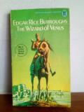 Edgar Rice Burroughs – The Wizard Of Venus  (in engleza) - fantasy