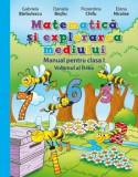 Matematica si explorarea mediului. Manual pentru clasa I. Volumul al II-lea/Gabriela Barbulescu, Daniela Besliu, Florentina Chifu, Elena Niculae