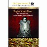 Regina mama Elena/Silviu Boerescu, Integral