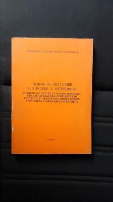 NORME DE PREVENIRE SI STINGERE A INCENDIILOR ANUL 1982 STARE FOARTE BUNA . foto