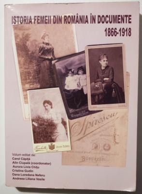 Alin Ciupală (coord.) - Istoria femeii din România în documente 1866-1918 foto