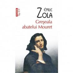 Emile Zola - Greșeala abatelui Mouret