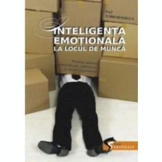Inteligența emoțională la locul de muncă
