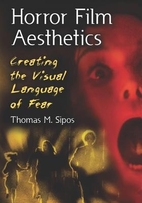 Horror Film Aesthetics: Creating the Visual Language of Fear foto