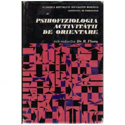 Psihofiziologia activitatii de orientare foto