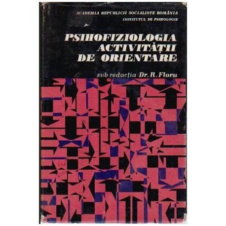Psihofiziologia activitatii de orientare
