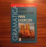 M. Saras, M. Stefanescu - GRAMATICA LIMBII FRANCEZE PRIN EXERCIȚII (Ca nouă!)