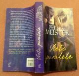 Vieti paralele -  Ellen Meister, Litera