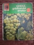 COLECȚIA CALEIDOSCOP - GHIDUL GRADINARULUI AMATOR VOL. III