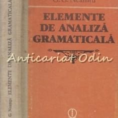 Elemente De Analiza Gramaticala - G. G. Neamtu