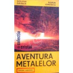 Aventura metalelor