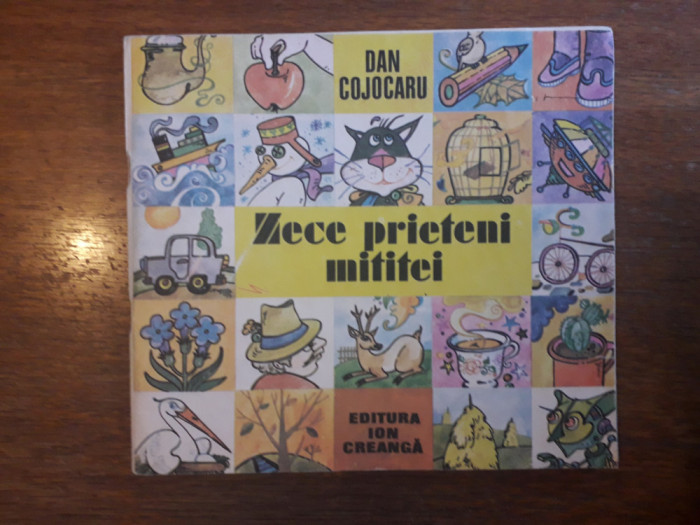 Zece prieteni mititei - Dan Cojocaru / R8P5F
