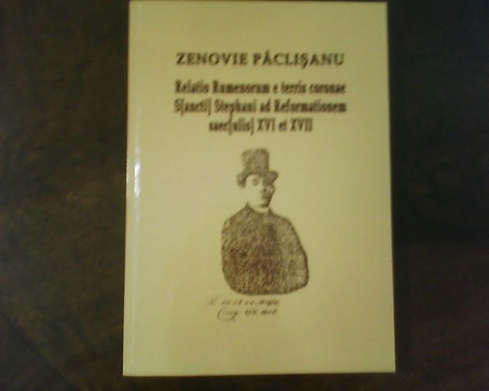 Zenovie Paclisanu Legat. romanilor de pe pamant. coroanei cu Reforma in sec. XVI