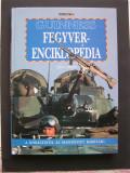 Enciclopedia de arme GUINESS - De la toporul de piatra pana racheta