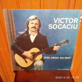 """-Y- VICTOR SOCACIU -  """" VIATA , IUBIREA CEA DINTII """" ( CA NOU ! )"""
