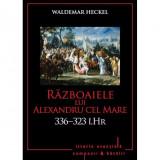 Razboaiele lui Alexandru cel Mare. 336-323 i. Hr. - Volumul 3 | Waldemar Heckel, Litera