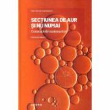 Fernando Blasco - Secțiunea de aur și nu numai. Constantele matematice