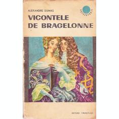 VICONTELE DE BRAGELONNE - ALEXANDRE DUMAS