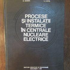 PROCESE SI INSTALATII TERMICE IN CENTRALE NUCLEARE ELECTRICE-A.LECA