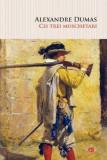 Cei trei mușchetari (Carte pentru toți), Alexandre Dumas