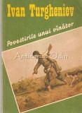 Povestirile Unui Vinator - I. S. Turgheniev, 1989, I.S. Turgheniev