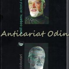 Emil Coseru, Actorul Nostru - Calin Ciobotari - Cu Dedicatie Si Autograf